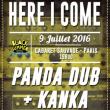 Concert Here I Come x Black Summer Festival: Panda Dub + Kanka à Paris @ Cabaret Sauvage - Billets & Places