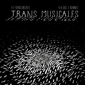 41Emes Rencontres Trans Musicales / Parc Expo Samedi