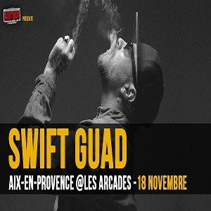 SWIFT GUAD @ Les Arcades - AIX EN PROVENCE
