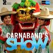 Concert CARNABAND SHOW 2019  - 20H30 à CHALON SUR SAÔNE @ Le Colisée - Billets & Places