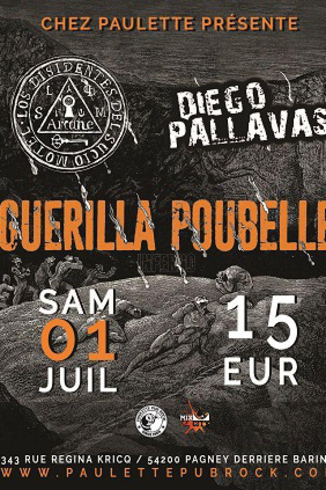 Guerilla Poubelle+Diego Pallavas+Los Dissidentes Del Sucio Motel @ Chez Paulette - Pagney derrière Barine