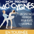 Spectacle MON PREMIER LAC DES CYGNES