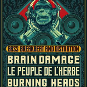 The Big Takeover : Brain Damage, Peuple De L'herbe, Burning Heads