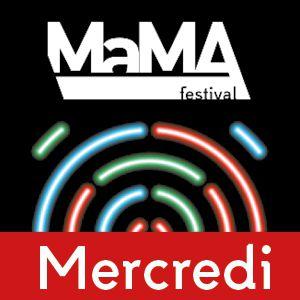 Mama Festival - Pass 1 Jour Mercredi