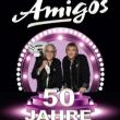 Concert AMIGOS - La tournée Anniversaire des 50 ans de carrière