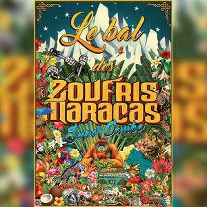 """Le Bal Des Zoufris Maracas  """"Super Combo"""""""