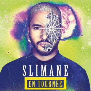 Concert SLIMANE à Montpellier @ ZENITH SUD - Billets & Places
