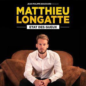 """Matthieu Longatte """"Etat Des Gueux"""""""