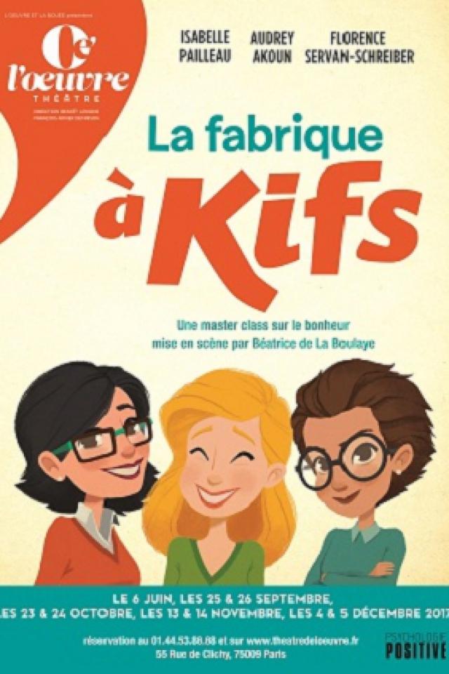 La fabrique à kifs @ THEATRE DE L'OEUVRE - PARIS