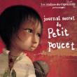 Théâtre LE JOURNAL SECRET DU PETIT POUCET