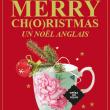 Concert Merry Ch(o)ristmas - Un Noël anglais