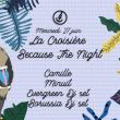 Concert La croisière Because The Night : Camille et Minuit à PARIS @ Safari Boat - Quai St Bernard - Billets & Places