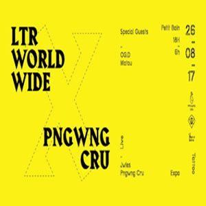 LTR Worldwide x Pngwng Cru - From Haïfa to Paris @ Petit Bain - PARIS
