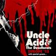 Concert Uncle Acid & The Deadbeats + Spiders à Feyzin @ L'EPICERIE MODERNE - Billets & Places