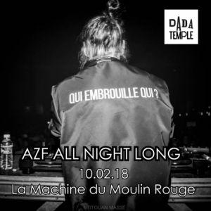 DADA TEMPLE - AZF ALL NIGHT LONG  @ La Machine du Moulin Rouge - Paris