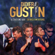 Spectacle DIDIER GUSTIN