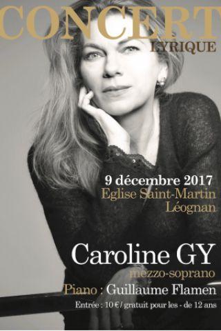 Concert Récital Lyrique - Caroline Gy à LÉOGNAN @ Eglise Saint Martin - Billets & Places