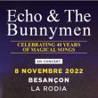 Concert ECHO & THE BUNNYMEN à BESANÇON @ LA RODIA - Billets & Places