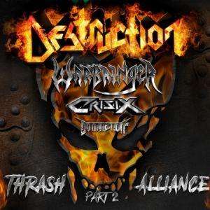 Destruction + Warbringer + Crisix + Domination Inc