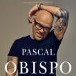 Concert Pascal Obispo à SAUSHEIM @ Espace Dollfus & Noack - Billets & Places