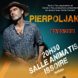 Pierpoljak + Erik Arma (Broussaï) @ ANIMATIS-SALLE CLAUDE NOUGARO - ISSOIRE