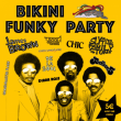 Concert BIKINI FUNKY PARTY à RAMONVILLE @ LE BIKINI - Billets & Places