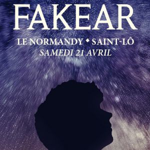 FAKEAR @ Le Normandy - Saint-Lô