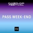 PASS WEEKEND - INASOUND FESTIVAL 2019 à PARIS @ PALAIS BRONGNIART - Billets & Places