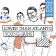 Concert LOWER THAN ATLANTIS + YOUNG GUNS à PARIS @ Badaboum - Billets & Places