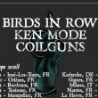 Concert Birds in row + Ken Mode + Coilguns
