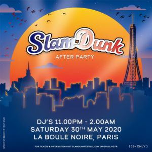 Slam Dunk Festival France - Afterparty