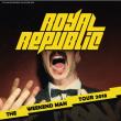 Concert ROYAL REPUBLIC