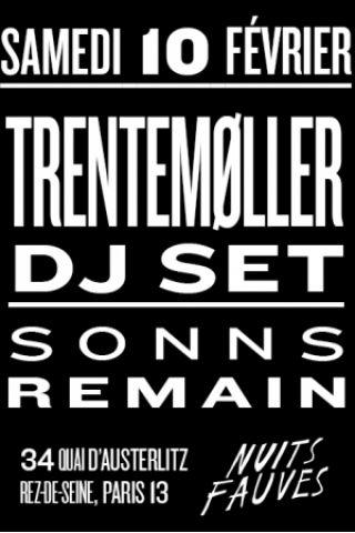 Soirée Trentemøller (dj set) • Sonns • Remain à PARIS @ Nuits Fauves - Billets & Places