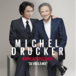 Spectacle MICHEL DRUCKER
