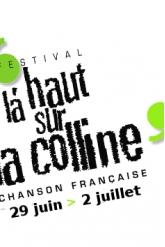 LA HAUT SUR LA COLLINE 2017 - PASS 4 JOURS
