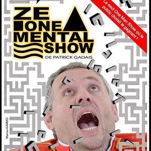 «Patrick Gadais Dans Ze One Mental Show » De Patrick Gadais
