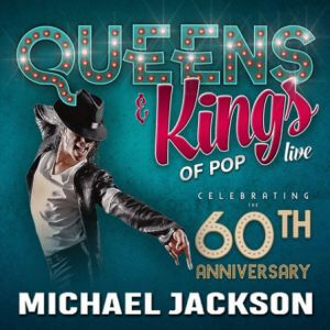 QUEENS & KINGS OF POP TRIBUTE SHOW LIVE @ Salle Polyvalente - LAUTERBOURG