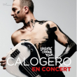 Spectacle CALOGERO - LIBERTE CHERIE TOUR à Montpellier @ SUD DE FRANCE ARENA - Billets & Places