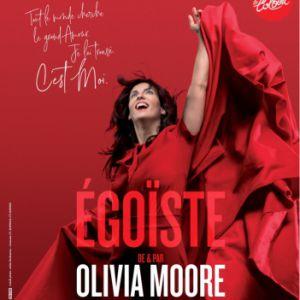 Olivia Moore - Egoïste