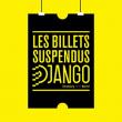 BILLET SUSPENDU