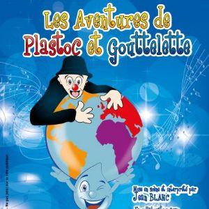 Les Aventures De Plastoc Et Gouttelette