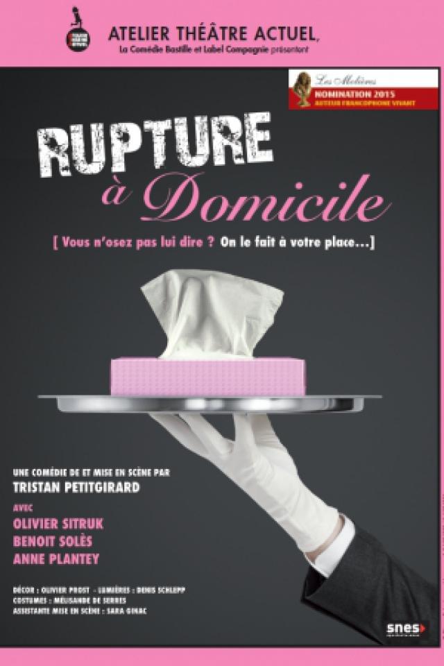 RUPTURE A DOMICILE @ La Chaudronnerie - Salle Michel Simon - LA CIOTAT