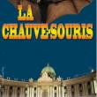 Spectacle LA CHAUVE-SOURIS