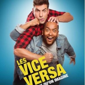Les Vice Versa - Tout ce qu'on imagine  @ Théâtre le Colbert  - TOULON