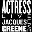 Soirée Actress (live) & Jacques Greene (live) à PARIS @ Nuits Fauves - Billets & Places