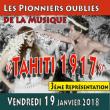 """Spectacle TAHITI 1917 """"Les Pionniers oubliés de la Musique"""" à PAPEETE @ PETIT THEATRE - Billets & Places"""
