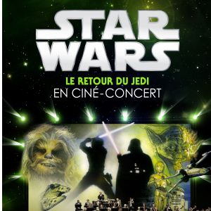 Star Wars In Concert - Le Retour Du Jedi