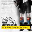 Spectacle LE PETIT DETOURNEMENT