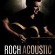 Concert ROCH VOISINE à LONGJUMEAU @ THEATRE DE LONGJUMEAU - Billets & Places