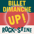 Festival ROCK EN SEINE 2019 - DIMANCHE 25 AOUT - UP ! à Saint-Cloud @ Domaine national de Saint-Cloud - Billets & Places